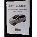 Carnet d'entretien et d'utilisation Roxsy - JDM origine